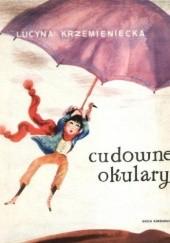 Okładka książki Cudowne okulary Lucyna Krzemieniecka