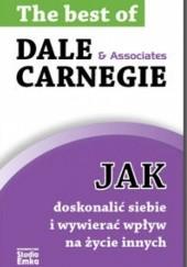 Okładka książki Jak doskonalić siebie i wywierać wpływ na życie innych Dale Carnegie