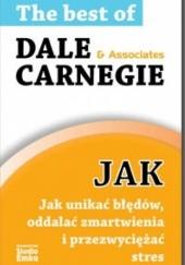 Okładka książki Jak unikać błędów,oddalać zmartwienia i przezwyciężać stres Dale Carnegie