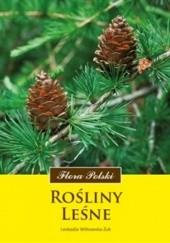 Okładka książki Rośliny leśne Leokadia Witkowska-Żuk