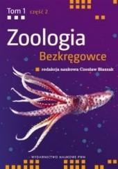 Okładka książki Zoologia t. I Bezkręgowce cz. II Wtórnojamowce (bez stawonogów) praca zbiorowa,Czesław Błaszak