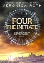 Okładka książki The Initiate: A Divergent Story Veronica Roth