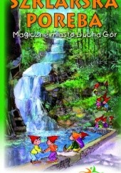 Okładka książki Bajkowy przewodnik dla dzieci Szklarska Poręba Maria Nienartowicz