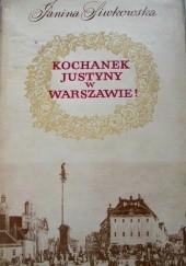 Okładka książki Kochanek Justyny w Warszawie! Janina Siwkowska