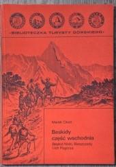 Okładka książki Beskidy część wschodnia. Beskid Niski, Bieszczady i ich Pogórza Marek Okoń