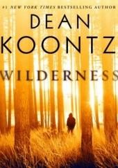 Okładka książki Wilderness Dean Koontz