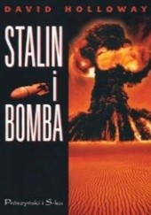 Okładka książki Stalin i bomba David Holloway