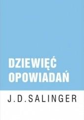 Okładka książki Dziewięć opowiadań Jerome David Salinger