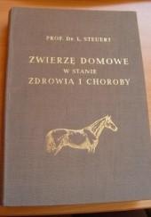 Okładka książki Zwierzę domowe w stanie zdrowia i choroby Ludwig Steuert