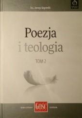 Okładka książki Poezja i teologia tom 2 Jerzy Szymik