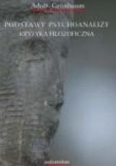 Okładka książki Podstawy psychoanalizy. Krytyka filozoficzna Adolf Gruenbaum