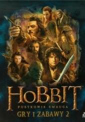 Okładka książki Hobbit. Pustkowie Smauga. Gry i zabawy 2 J.R.R. Tolkien