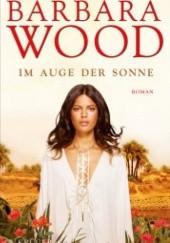 Okładka książki Im Auge der Sonne Barbara Wood