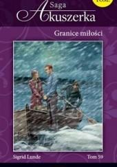 Okładka książki Granice miłości Sigrid Lunde