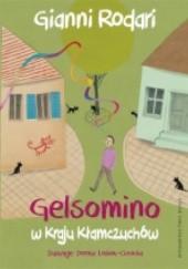 Okładka książki Gelsomino w Kraju Kłamczuchów Gianni Rodari
