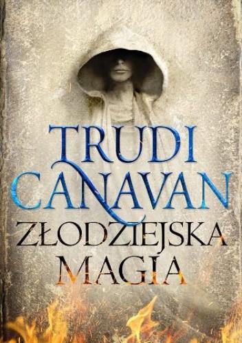 Okładka książki Złodziejska magia Trudi Canavan