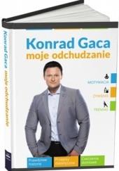 Okładka książki Moje odchudzanie Konrad Gaca