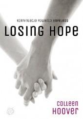 Okładka książki Losing Hope Colleen Hoover