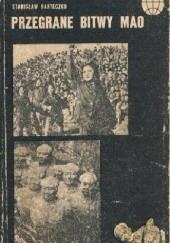 Okładka książki Przegrane bitwy Mao Stanisław Barteczko