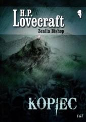Okładka książki Kopiec H.P. Lovecraft,Zealia Bishop