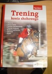 Okładka książki Trening konia skokowego Elmar Pollmann -Schweckhorst