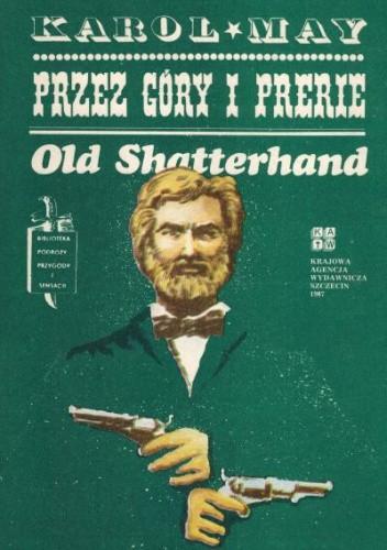 Okładka książki Przez góry i prerie. Old Shatterhand Karol May