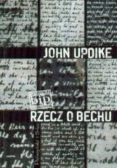 Okładka książki Rzecz o Bechu John Updike