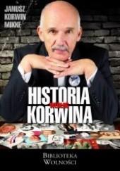 Okładka książki Historia według Korwina Janusz Korwin-Mikke