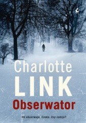 Okładka książki Obserwator Charlotte Link