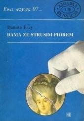 Okładka książki Dama ze strusim piórem Danuta Frey-Majewska