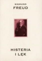 Okładka książki Histeria i lęk Sigmund Freud