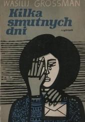 Okładka książki Kilka smutnych dni Wasilij Grossman