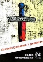Okładka książki Chrześcijaństwo i przemoc Eugen Drewermann