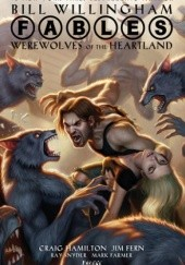 Okładka książki Fables: Werewolves of the Heartland Bill Willingham, Craig Hamilton, Jim Fern