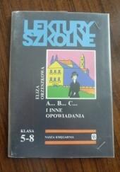 Okładka książki A... B... C... i inne opowiadania