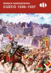 Okładka książki Cuzco 1536-1537 Roman Warszewski