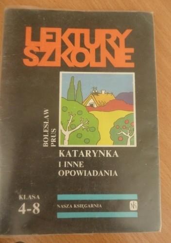 Okładka książki Katarynka i inne opowiadania Bolesław Prus