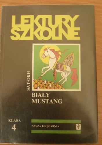 Okładka książki Biały mustang Sat-Okh
