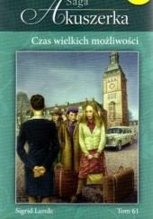 Okładka książki Czas wielkich możliwości Sigrid Lunde