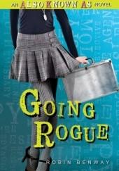 Okładka książki Going Rogue Robin Benway