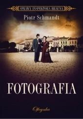 Okładka książki Fotografia Piotr Schmandt