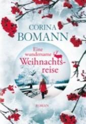 Okładka książki Eine wundersame Weihnachtsreise Corina Bomann