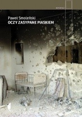 Okładka książki Oczy zasypane piaskiem Paweł Smoleński
