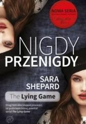 Okładka książki Nigdy, przenigdy Sara Shepard