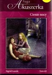 Okładka książki Cienie nocy Sigrid Lunde