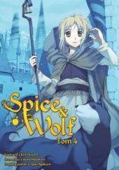 Okładka książki Spice & Wolf 4 Isuna Hasekura,Keito Koume