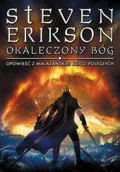 Okładka książki Okaleczony bóg Steven Erikson