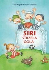 Okładka książki Siri strzela gola Tiina Nopola