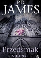 Okładka książki Przedsmak śmierci Phyllis Dorothy James