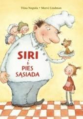 Okładka książki Siri i pies sąsiada Tiina Nopola,Mervi Lindman